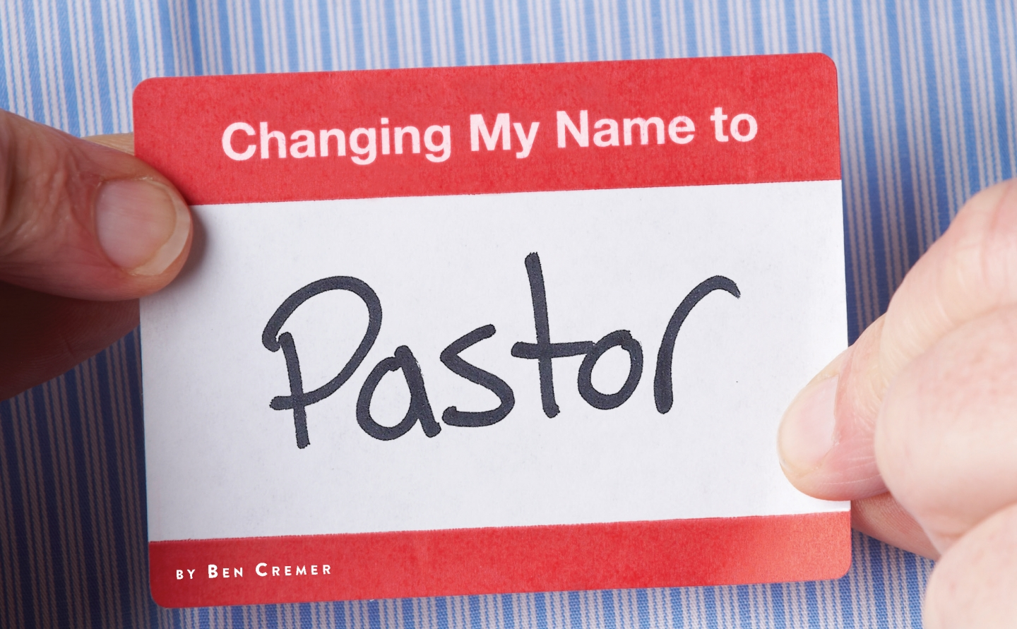 Changing My Name to Pastor
